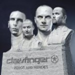 Zeros And Heroes - Clawfinger
