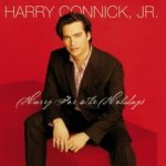 Harry For The Holidays - Harry Connick jr.