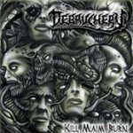 Kill Maim Burn - Debauchery