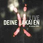 In Concert 2002 - Deine Lakaien