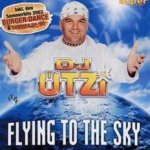 Flying To The Sky - DJ Ötzi
