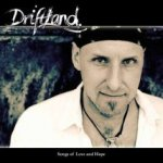 Songs Of Love And Hope - Driftland