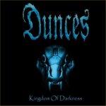 Kingdom Of Darkness - Dunces