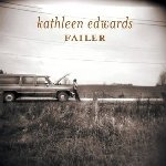 Failer - Kathleen Edwards
