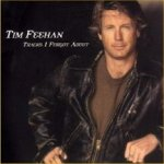Tracks I Forgot About - Tim Feehan