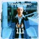 111 - Centoundici - Tiziano Ferro