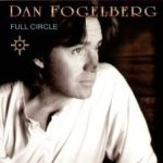 Full Circle - Dan Fogelberg