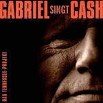 Gabriel singt Cash - Das Tennessee-Projekt - Gunter Gabriel