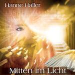 Mitten im Licht - Hanne Haller