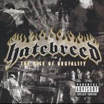 The Rise Of Brutality - Hatebreed