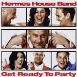 Get Ready To Party - Hermes House Band