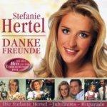 Danke Freunde - Stefanie Hertel