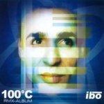 100°C (RMX-Album) - Ibo