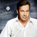 Pure Lust - Roland Kaiser