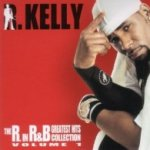 The R. In R+B Collection, Vol. 1 - R. Kelly