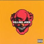Killing Joke (2003) - Killing Joke