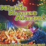 Krause Alarm - Das beste Partyalbum der Welt - Mickie Krause