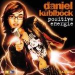 Positive Energie - Daniel Küblböck