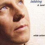 Wilde Zeiten - {Lebbing} + Band