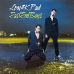 East End Boys - Lexy + K-Paul