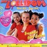 Freunde fürs Leben - Lollipops