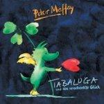 Tabaluga und das verschenkte Glück - Peter Maffay