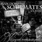 Soulmates - Classic - {Man Doki} Soulmates + Sturcz Quartet