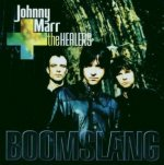 Boomslang - {Johnny Marr} + the Healers