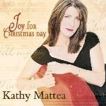 Joy For Christmas Day - Kathy Mattea