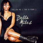 Follow Me (The D-Tour) - Della Miles