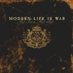 My Love. My Way. - Modern Life Is War