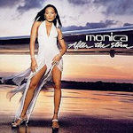 After The Storm - Monica