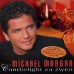 Candlelight zu zweit - Michael Morgan