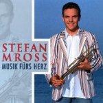 Musik fürs Herz - Stefan Mross