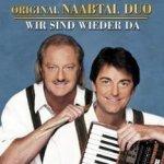 Wir sind wieder da - Original Naabtal Duo
