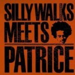 Silly Walks Movement Meets Patrice - {Silly Walks Movement} Meets {Patrice}