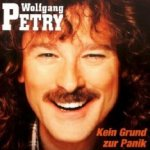 Kein Grund zur Panik - Wolfgang Petry