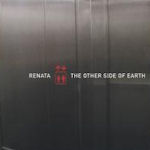 The Other Side Of Earth - Renata