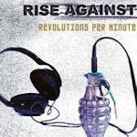Revolutions Per Minute - Rise Against