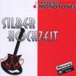 Silberhochzeit - Rodgau Monotones