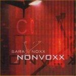 Nonvoxx - Sara Noxx