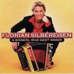 A bisserl was geht immer - Florian Silbereisen