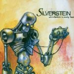When Broken Is Easily Fixed - Silverstein