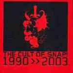 The Cult Of Snap! 1990 - 2003 - Snap!