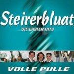 Volle Pulle - Die ersten Hits - Steirerbluat