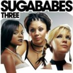 Three - Sugababes