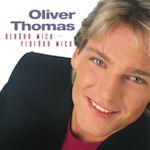Berühr mich - verführ mich - Oliver Thomas