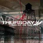 War All The Time - Thursday
