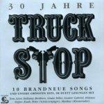 30 Jahre Truck Stop - Truck Stop