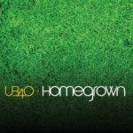 Homegrown - UB 40